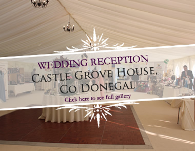 Wedding Reception, Castle Grove House, Co Donegal